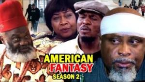 AMERICAN FANTASY SEASON 2 - 2019 Nollywood Movie